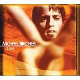 I Am Lyrics Michael Tolcher
