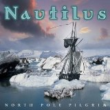 North Pole Pilgrim Lyrics Nautilus