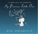 My Precious Little One: Lullabies For A New Generation Lyrics Rick Springfield