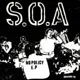 No Policy Lyrics S.O.A.