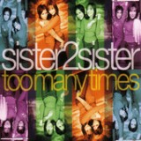 Too Many Times 2 - EP Lyrics Sister2Sister