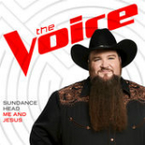 Me and Jesus (The Voice Performance) [Single] Lyrics Sundance Head