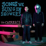 Songs We Sung In Showers Lyrics The Cataracs