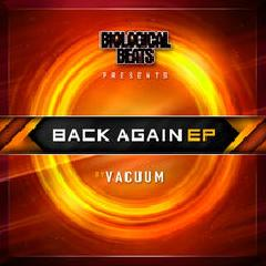 Back Again EP Lyrics Vacuum