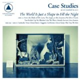 The World Is Just a Shape to Fill the Night Lyrics Case Studies