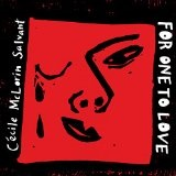 For One to Love Lyrics Cecile McLorin Salvant