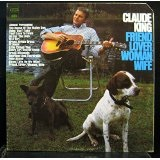 Friend, Lover, Woman, Wife Lyrics Claude King
