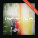 You Are Love Lyrics Darlene Zschech