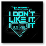 I Don't Like It, I Love It (Single) Lyrics Flo Rida