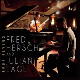 Free Flying Lyrics Fred Hersch And Julian Lage