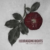 The Concrete Flower Lyrics No Bragging Rights