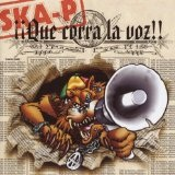 Que Corra La Voz!! Lyrics Ska-P