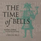 The Time of Bells, 2 Lyrics Steven Feld