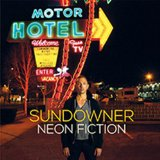 Neon Fiction Lyrics Sundowner