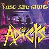 Rise And Shine Lyrics The Adicts