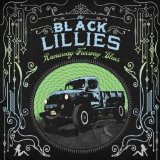 Runaway Freeway Blues Lyrics The Black Lillies