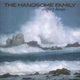 Miscellaneous Lyrics The Handsome Family