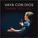 Thank You All! Lyrics Vaya Con Dios