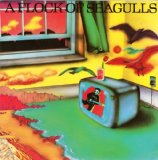 Miscellaneous Lyrics A Flock Of Seagulls