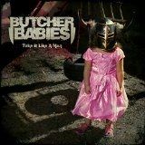 Take It Like a Man Lyrics Butcher Babies