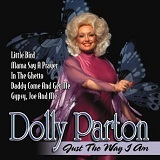 Just The Way I Am Lyrics Dolly Parton