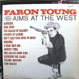 Faron Young Aims At The West Lyrics Faron Young