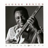 Guitar Man Lyrics George Benson