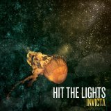 Invicta Lyrics Hit The Lights