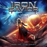 Rise of the Hero Lyrics Iron Savior