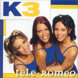 Tele-Romeo Lyrics K3