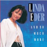 And So Much More Lyrics Linda Eder