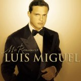 Mis Romances Lyrics Luis Miguel