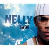 Sweat Lyrics Nelly