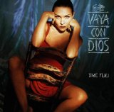 Time Flies Lyrics Vaya Con Dios