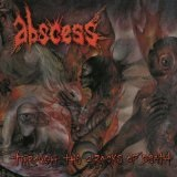 Through The Cracks Of Death Lyrics Abscess