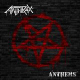 Anthems Lyrics Anthrax