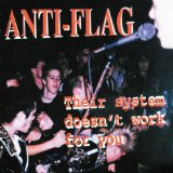 Their System Doesn't Work For You Lyrics Anti-Flag