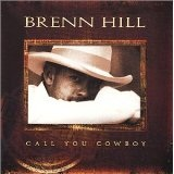 Call You Cowboy Lyrics Brenn Hill