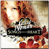 Songs From The Heart Lyrics Celtic Woman