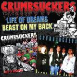 Life Of Dreams / Beast On My Back Lyrics Crumbsuckers