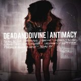 Antimacy Lyrics Dead And Divine