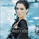 Mistaken Identity Lyrics Delta Goodrem