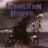 Epidemic Of Violence Lyrics Demolition Hammer