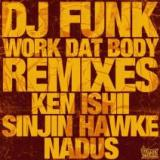 Work Dat Body Remixes Lyrics DJ Funk