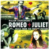 Romeo & Juliet Soundtrack Lyrics Garbage