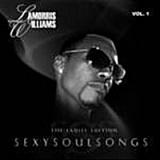 Sexy Soul Songs Lyrics Lamorris Williams