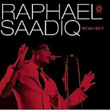 The Way I See It Lyrics Raphael Saadiq