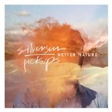 Better Nature Lyrics Silversun Pickups