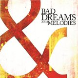Bad Dreams and Melodies Lyrics Southbound Fearing