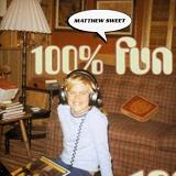 100% Fun Lyrics Sweet Matthew